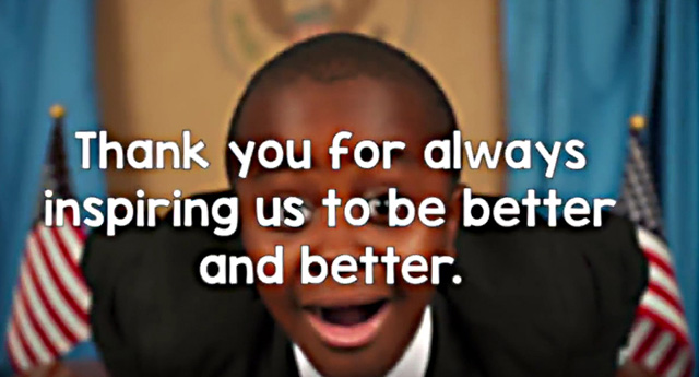 Kid President - Thank You for Always Inspiring Us to Be Better and Better