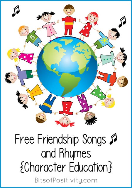 Free Friendship Songs and Rhymes {Character Education}