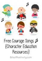 Free Courage Songs {Character Education Resources}