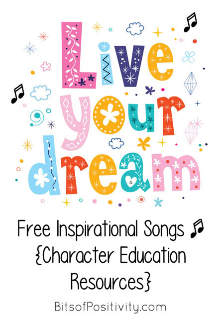 Free Inspirational Songs {Character Education Resources}