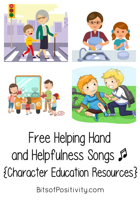 Free Helping Hand and Helpfulness Songs {Character Education Resources}