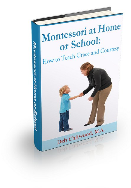 Montessori at Home or School - How to Teach Grace and Courtesy eBook