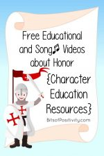 Free Educational and Song Videos about Honor {Character Education Resources}