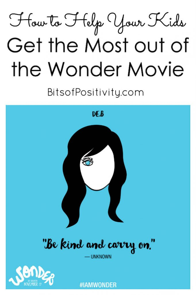 How To Help Your Kids Get The Most Out Of The Wonder Movie Bits Of