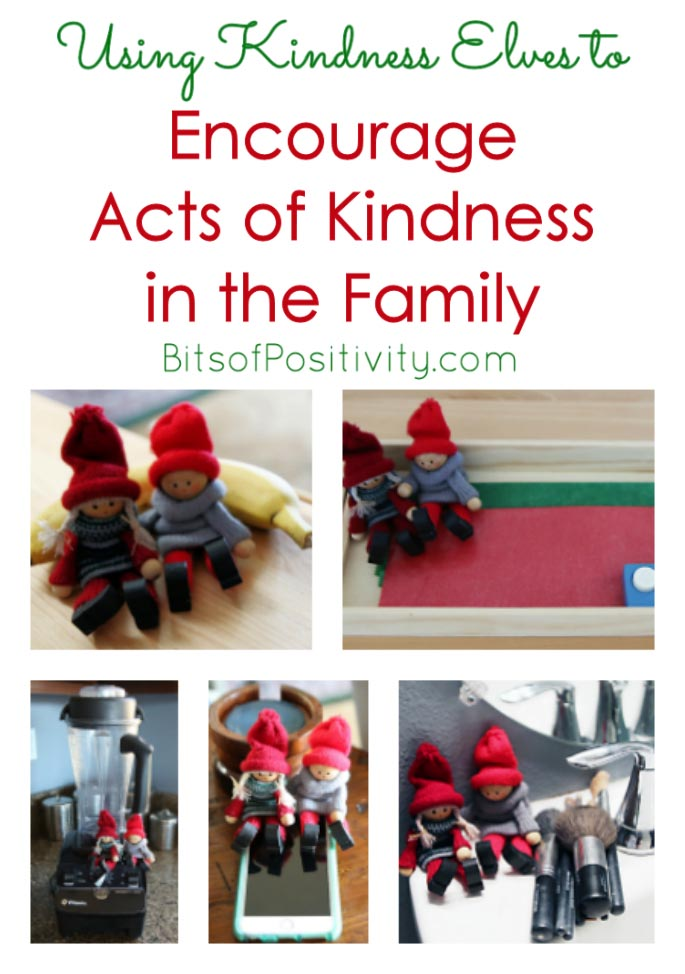 Using Kindness Elves to Encourage Kindness in the Family