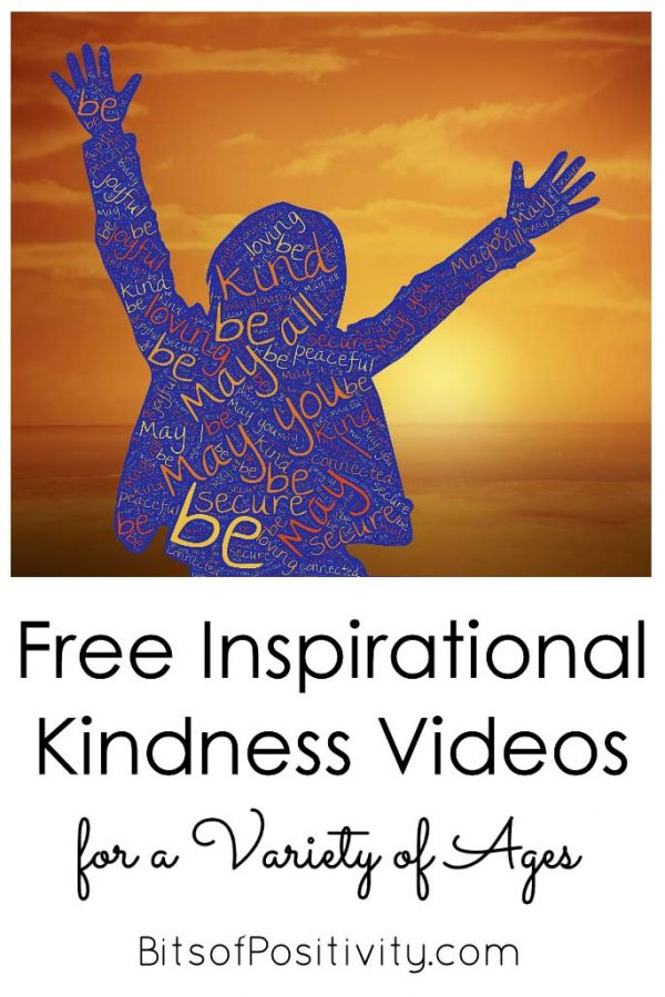 Free Inspirational Kindness Videos for a Variety of Ages