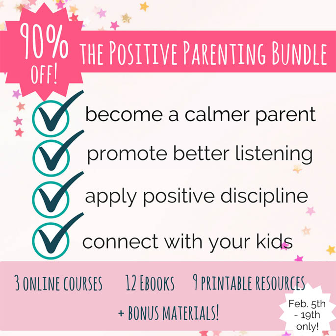 Get the Positive Parenting Bundle at 90% off!