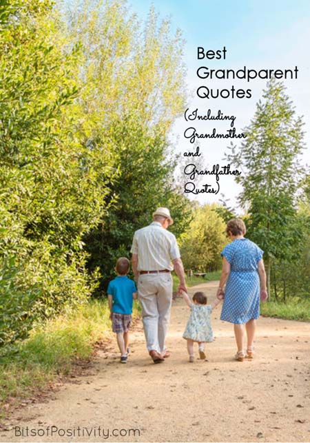 Best Grandparent Quotes {Including Grandmother and Grandfather Quotes}