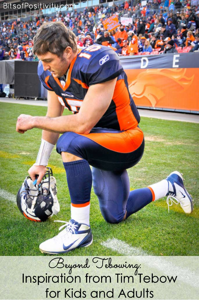 Beyond Tebowing: Inspiration from Tim Tebow for Kids and Adults