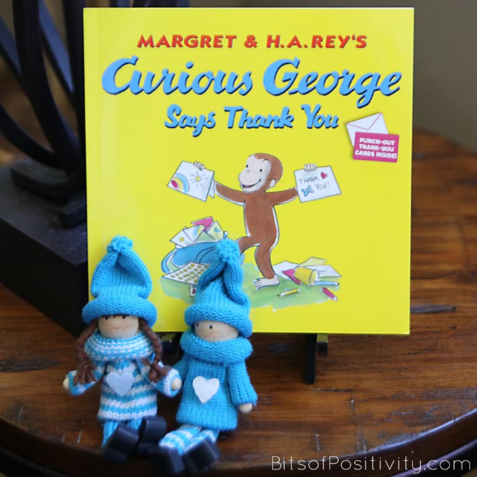 Curious George Says Thank You with the Kindness Elves during the Kind Words Challenge