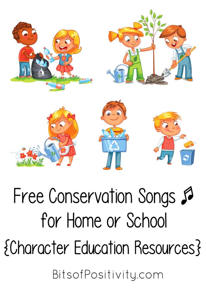 Free Conservation Songs for Home or School {Character Education Resources}