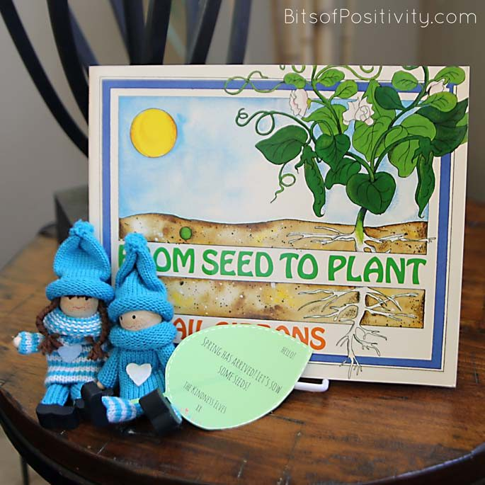 "The Kindness Elves with From Seed to Plant Book and ""Spring Has Arrived! Let's Plant Some Seeds!"" Message"