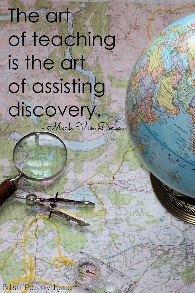 """The art of teaching is the art of assisting discovery."" Mark Van Doren"