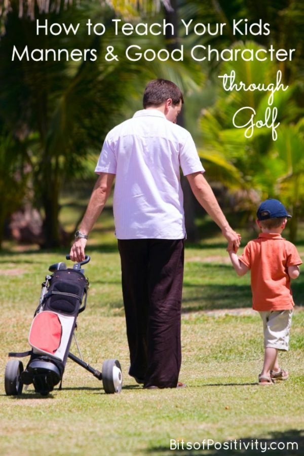 How to Teach Your Kids Manners and Good Character through Golf