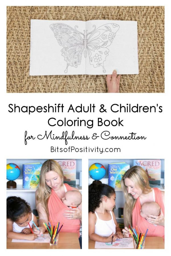 Shapeshift Adult and Children's Coloring Book for Mindfulness and Connection {Early Bird Kickstarter Prices!}