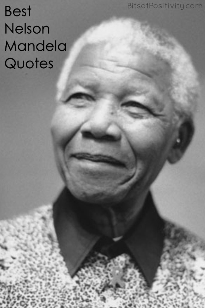 Best Nelson Mandela Quotes Bits Of Positivity