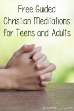 Free Guided Christian Meditations for Teens and Adults