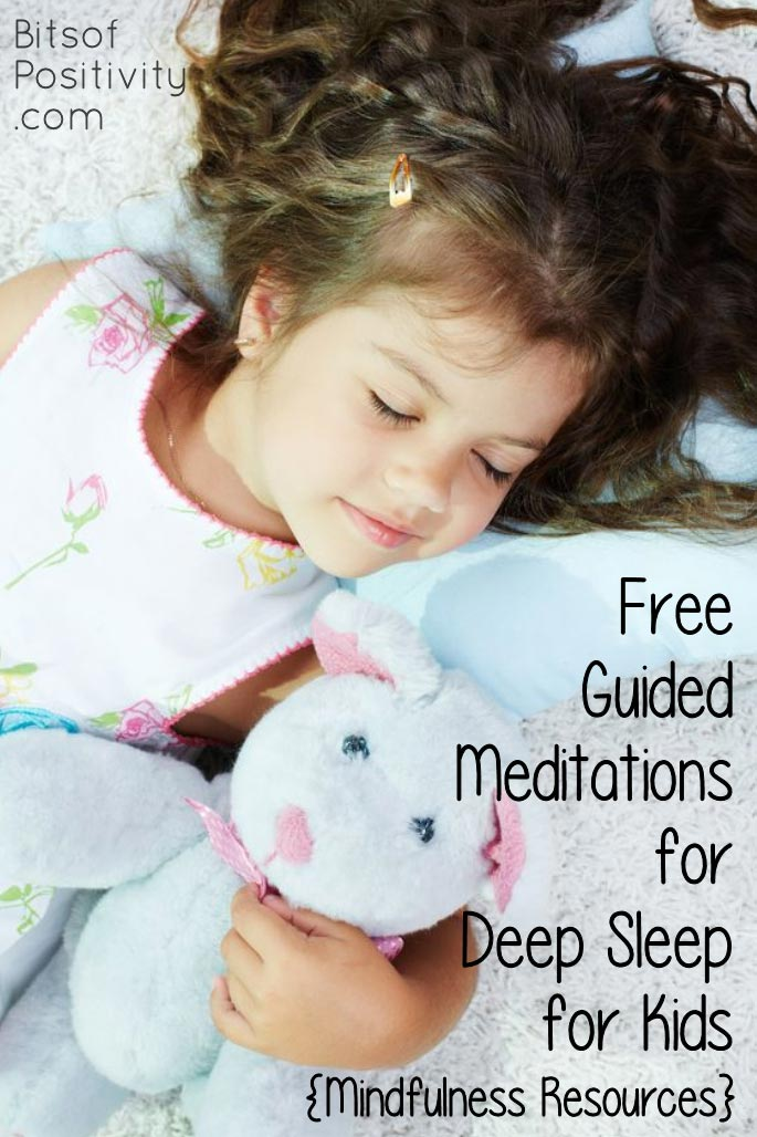 Free Guided Meditations for Deep Sleep for Kids {Mindfulness Resources}