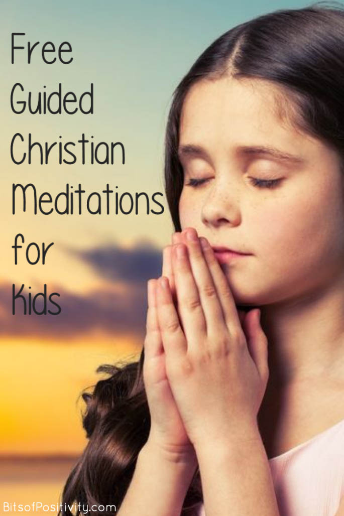 Free Guided Christian Meditations for Kids