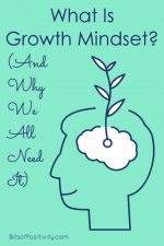 What Is Growth Mindset? (And Why We All Need It)