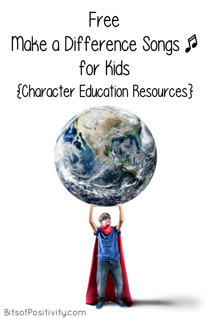 Free Make a Difference Songs for Kids {Character Education Resources}