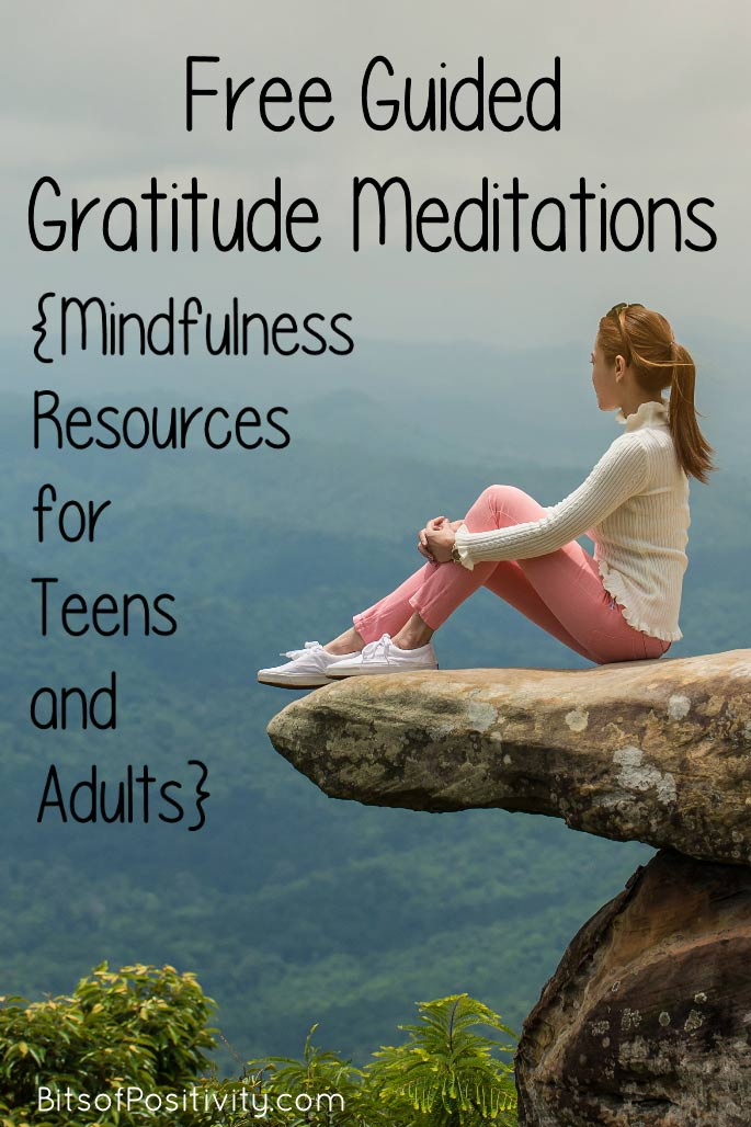 Free Guided Gratitude Meditations {Mindfulness Resources for Teens and Adults}