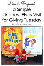How I Prepared a Simple Kindness Elves Visit for Giving Tuesday (or Any Time)