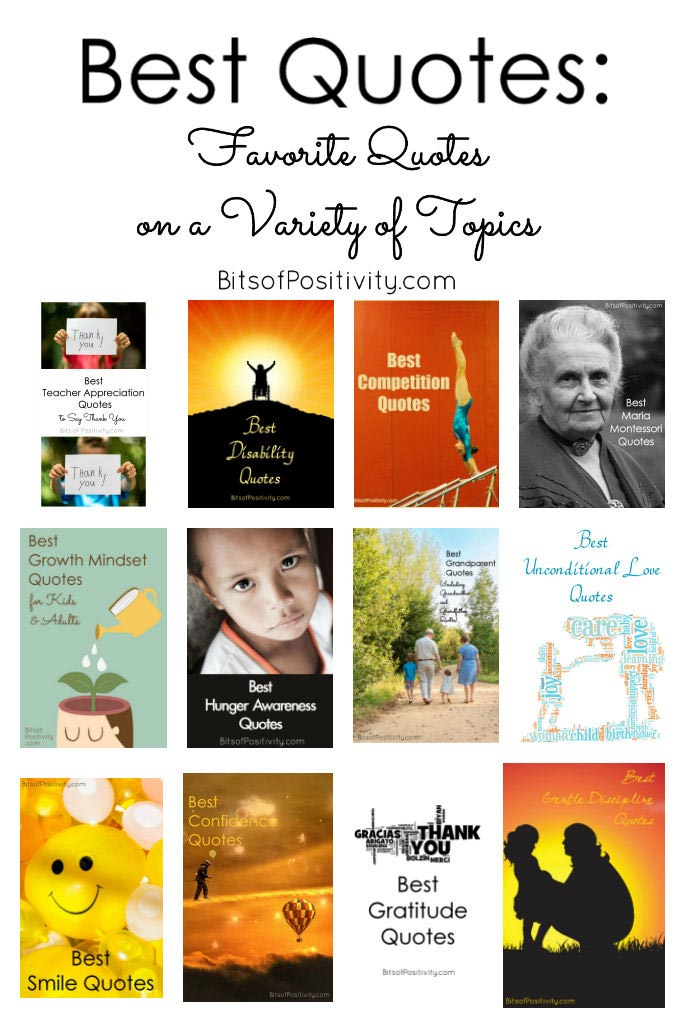 Best Quotes Favorite Quotes On A Variety Of Topics Bits Of Positivity