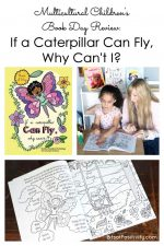 Multicultural Children's Book Day Review: If a Caterpillar Can Fly, Why Can't I?