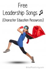 Free Leadership Songs {Character Education Resources}