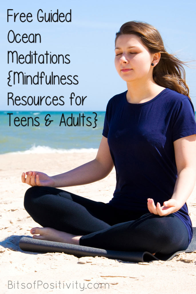 Free Guided Ocean Meditations {Mindfulness Resources for Teens and Adults}