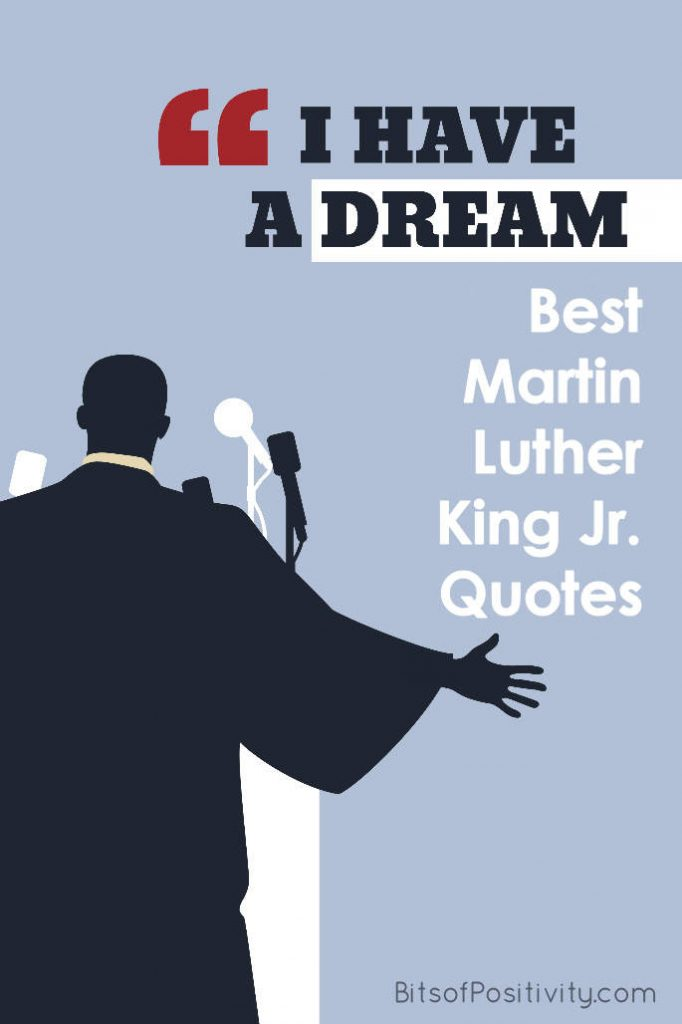 Best Martin Luther King Jr Quotes Bits Of Positivity