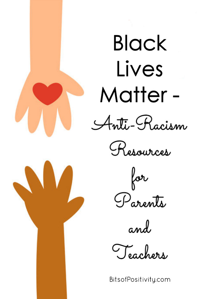 Black Lives Matter - Anti-Racism Resources for Parents and Teachers