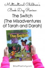 Multicultural Children's Book Day Review: The Switch (The Misadventures of Tarah and Darah)